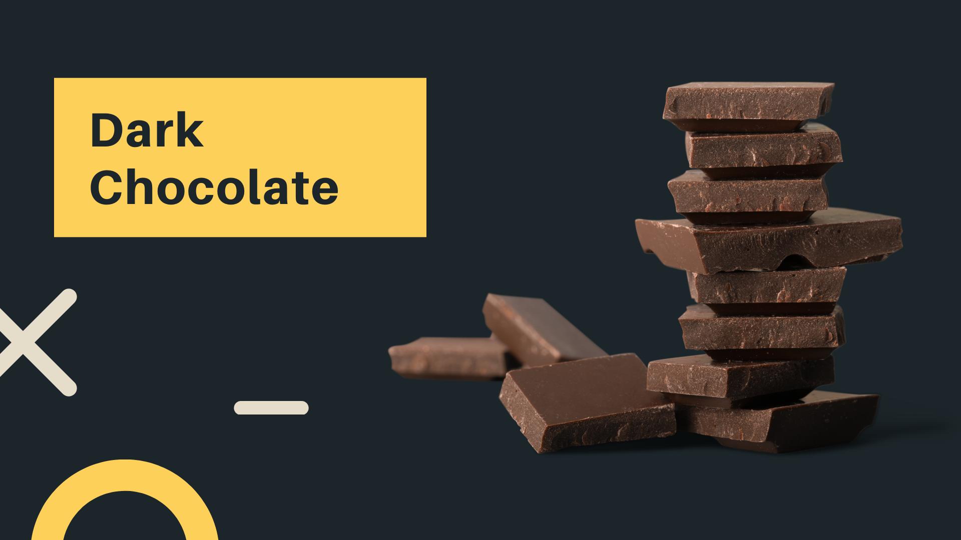 2 dark chocolate