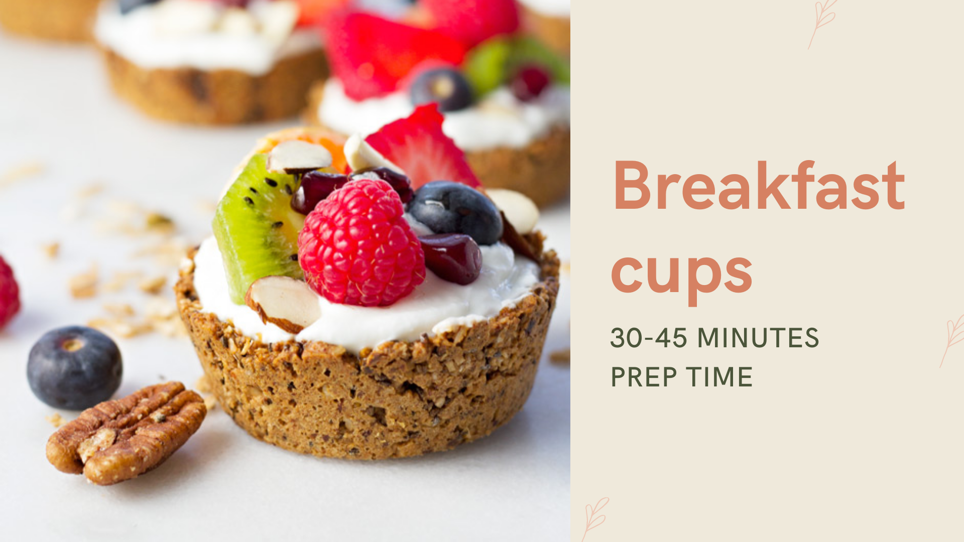nuts and fruit breakfast cups
