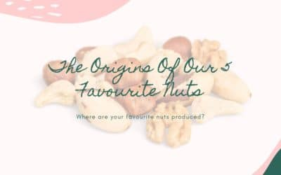 the origins of your 5 favourite nuts