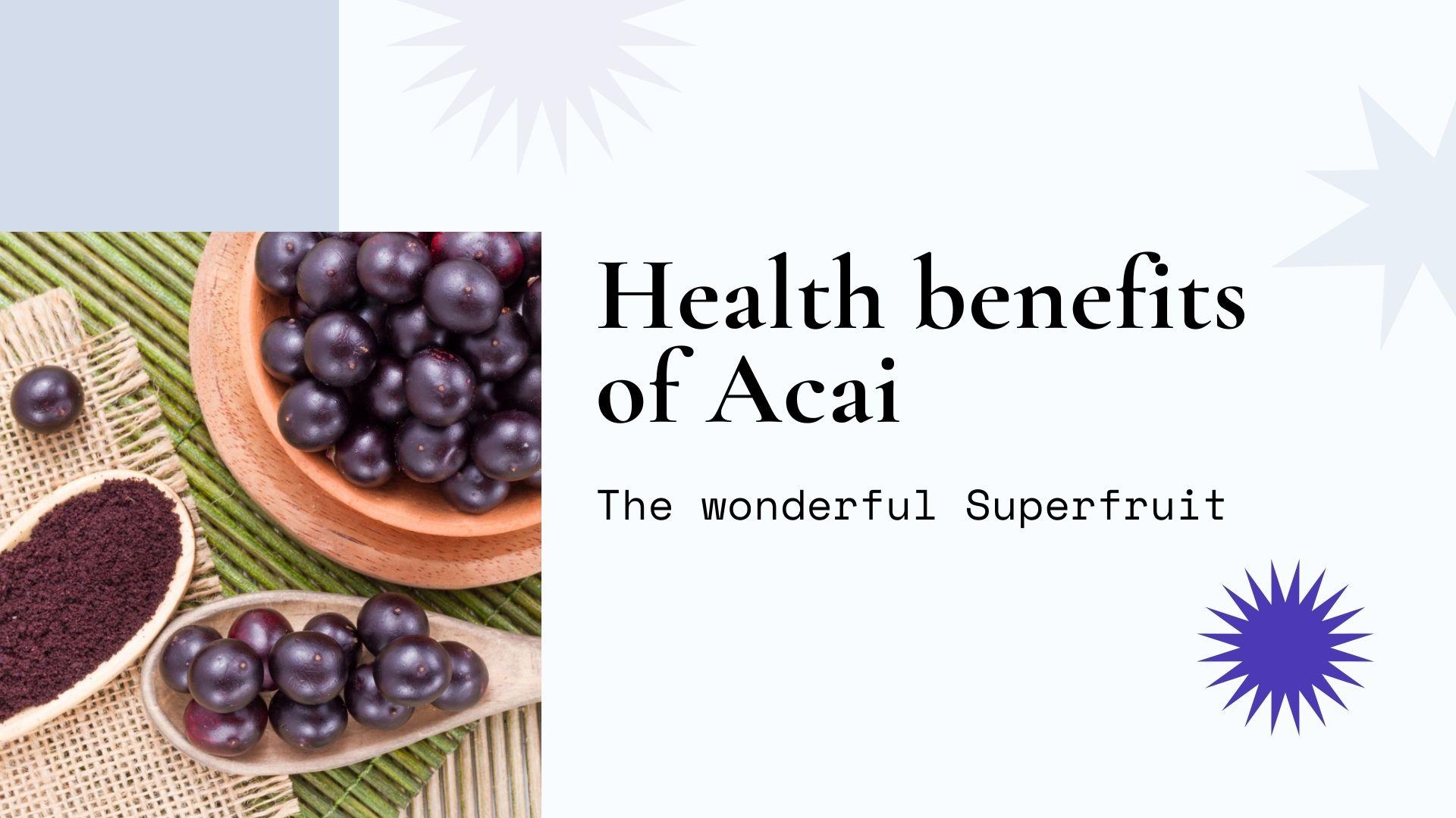 health benefits acai