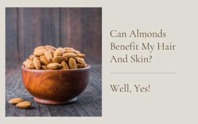 almonds benefit hair and skin