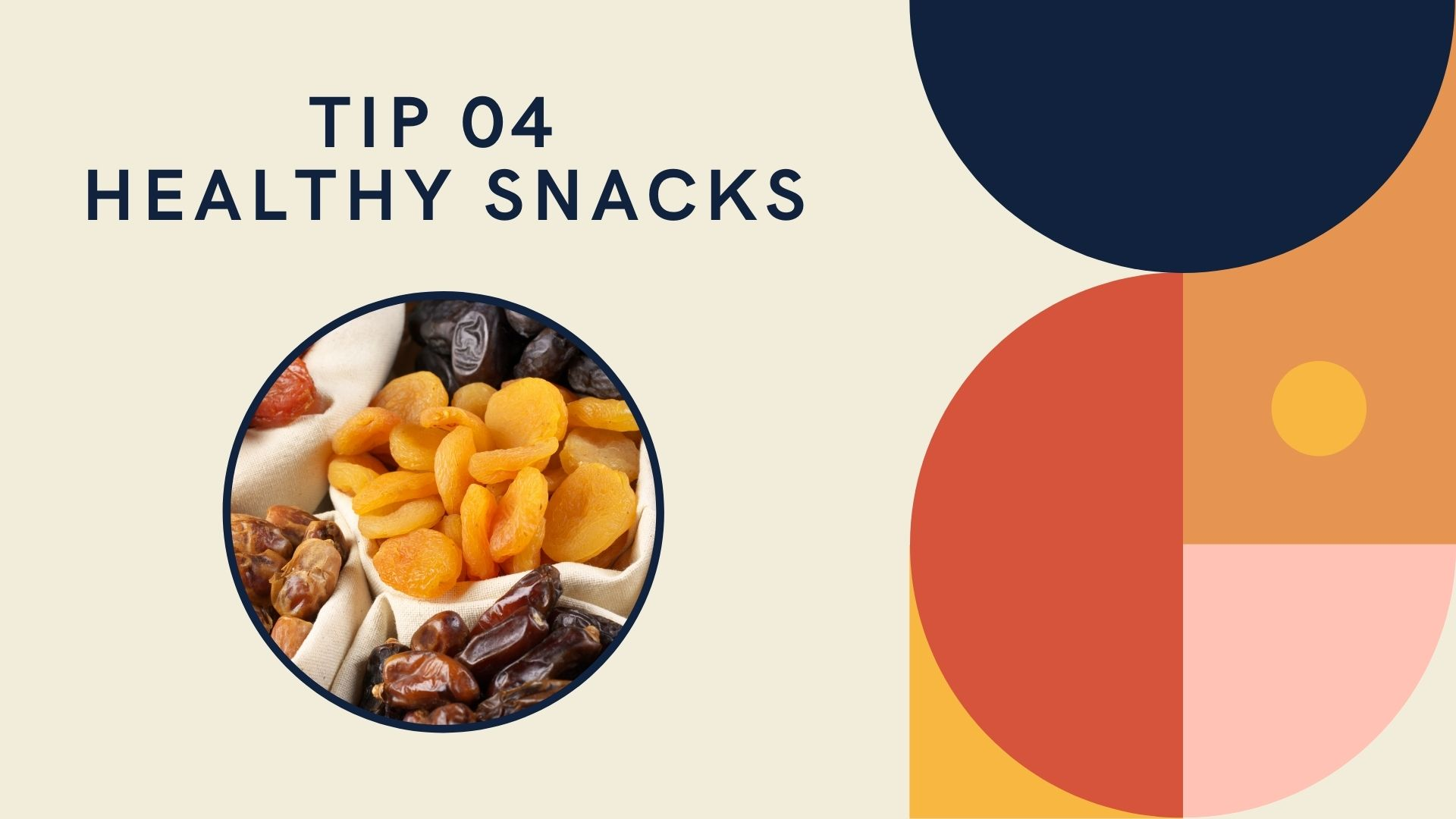 tip 4 healthy snacks