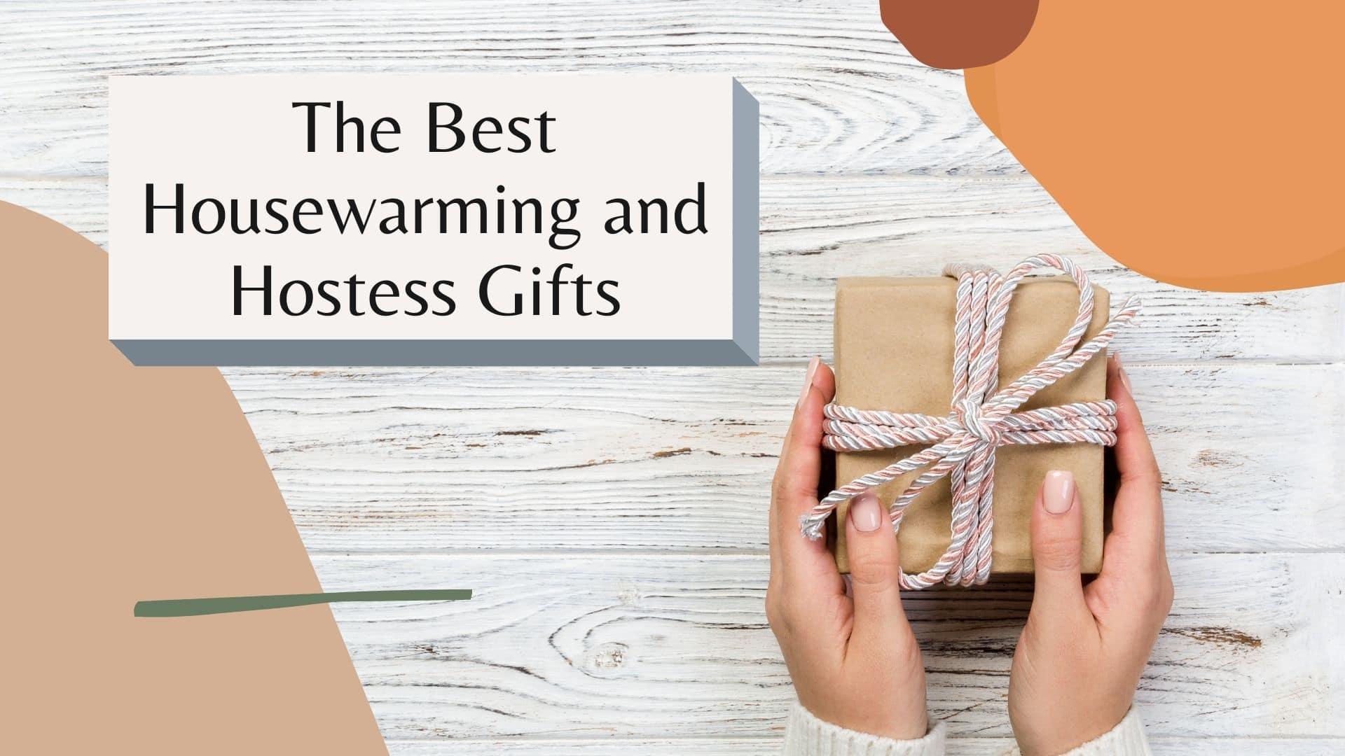 housewarming hostess gift