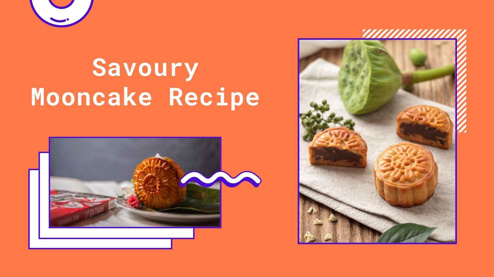 savoury mooncake recipe