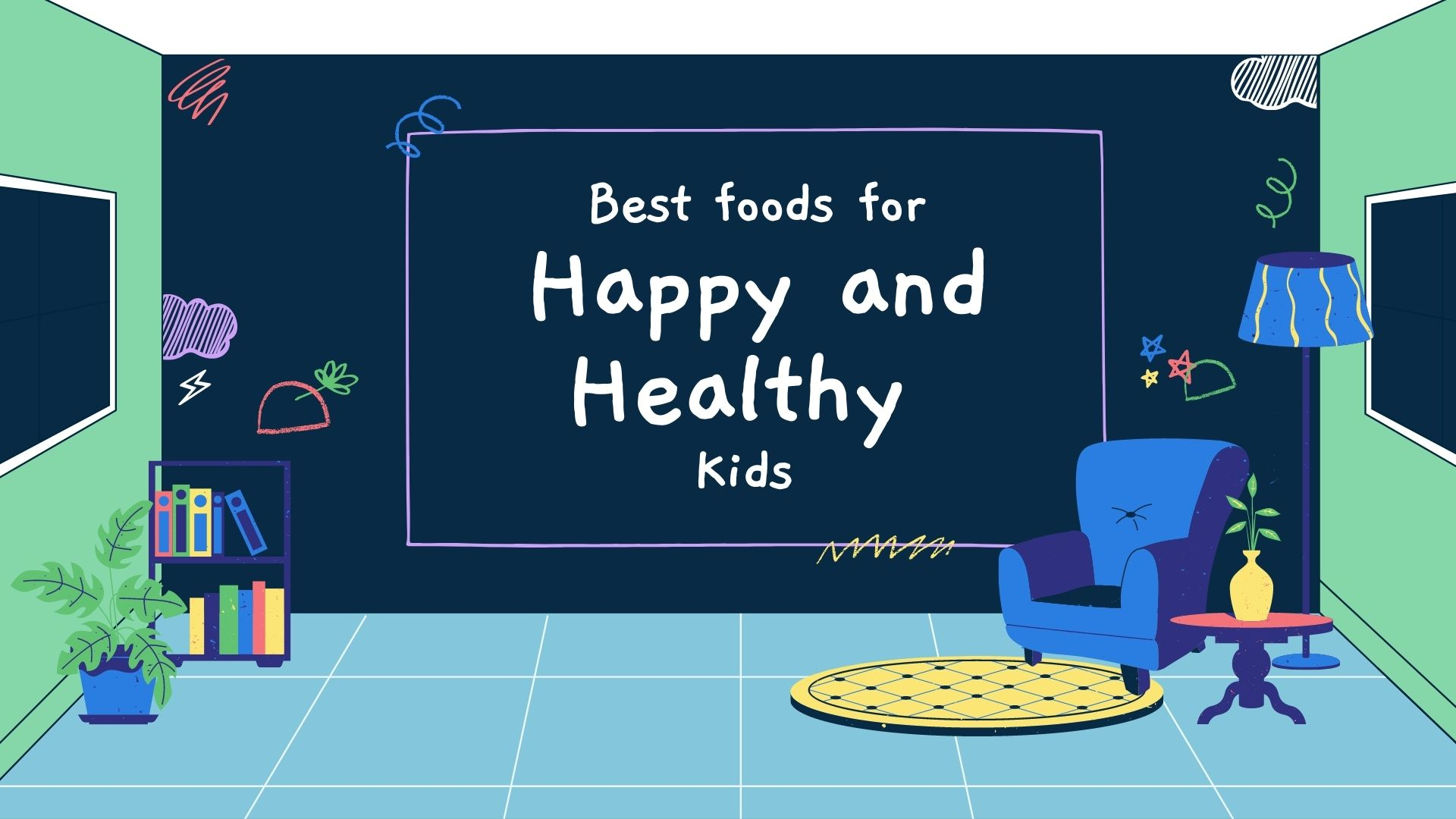 Best Foods For Happy And Healthy Kids