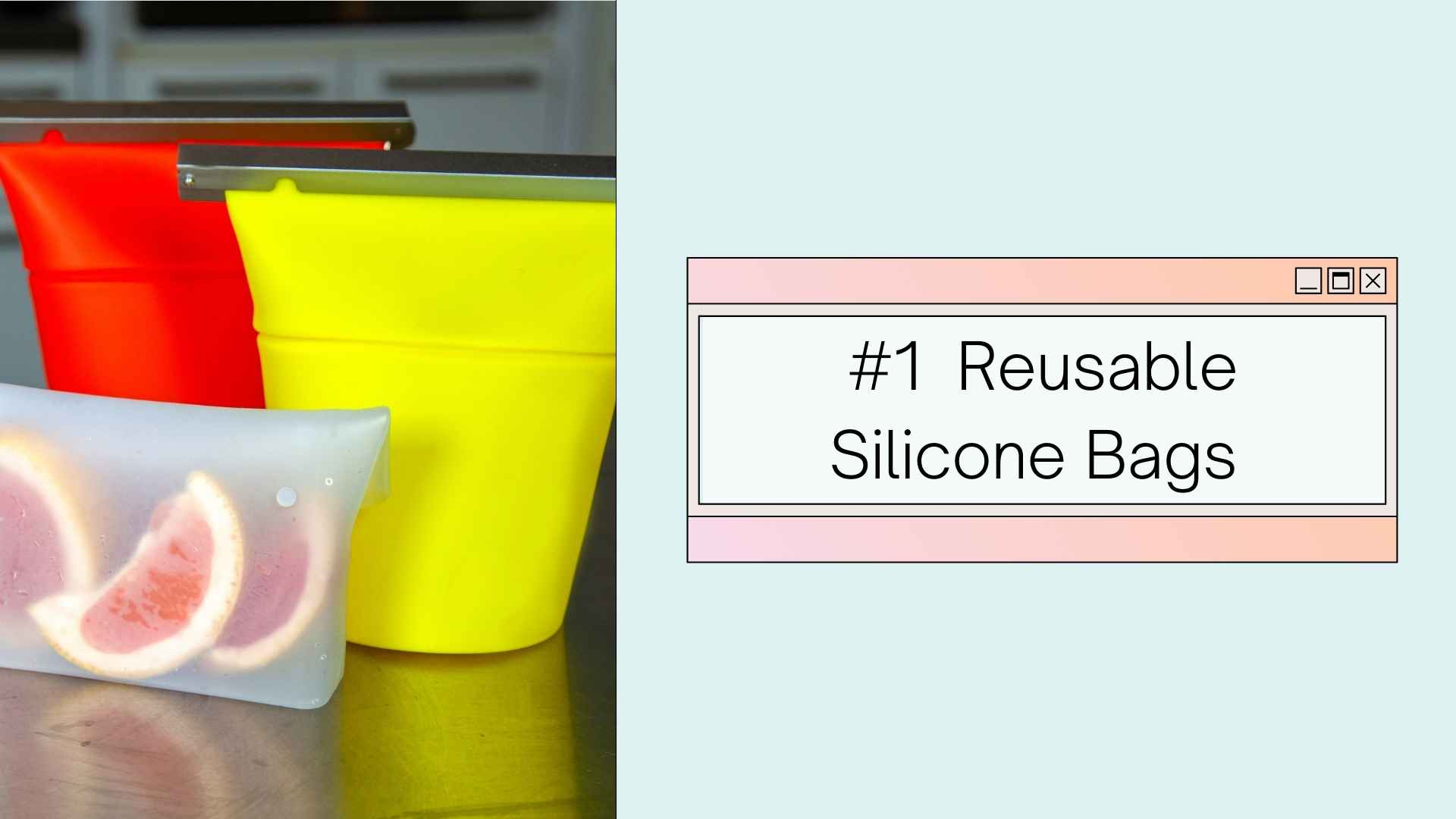 reusable silicone bags