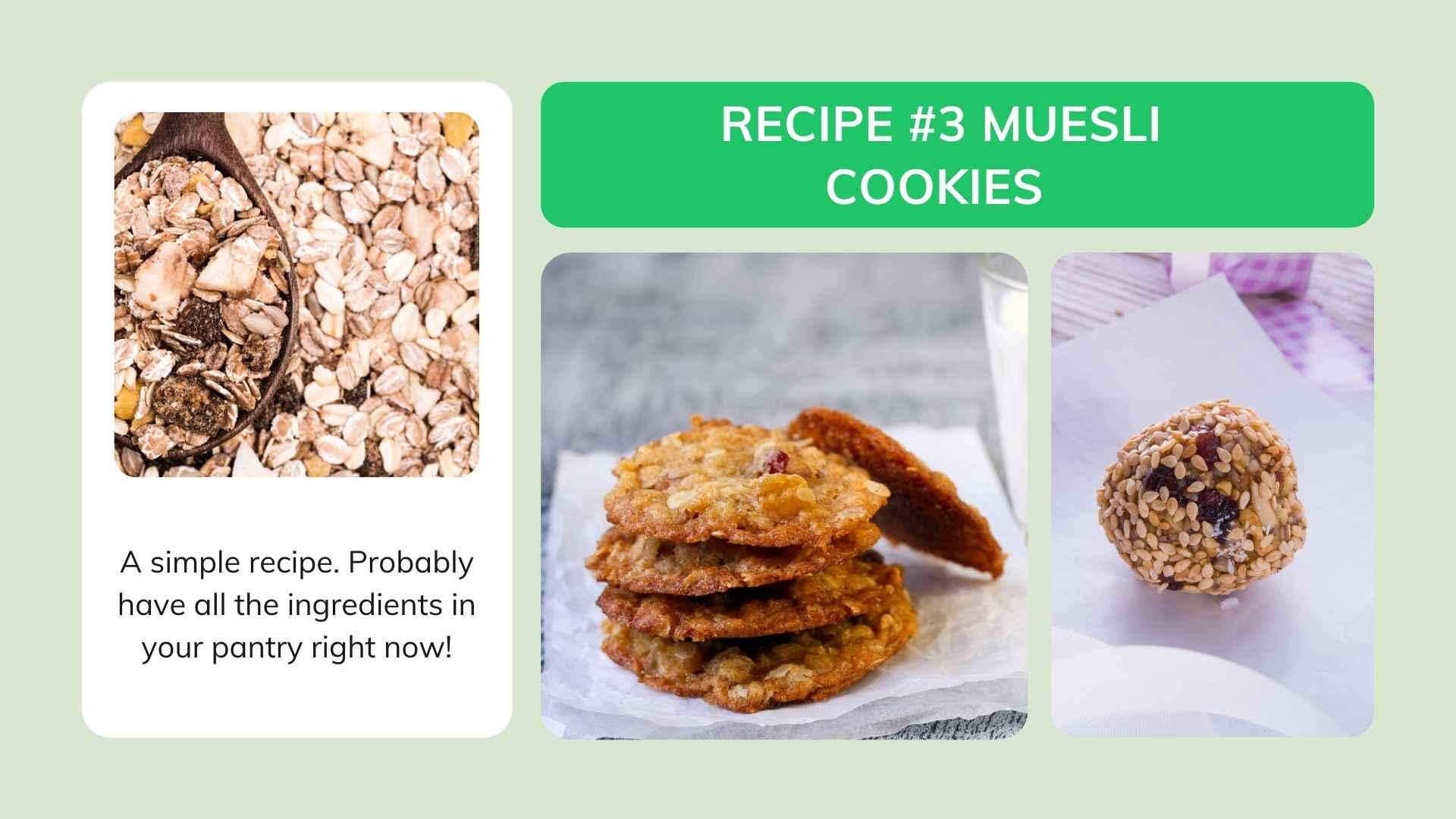 Recipe #3 Muesli Cookies