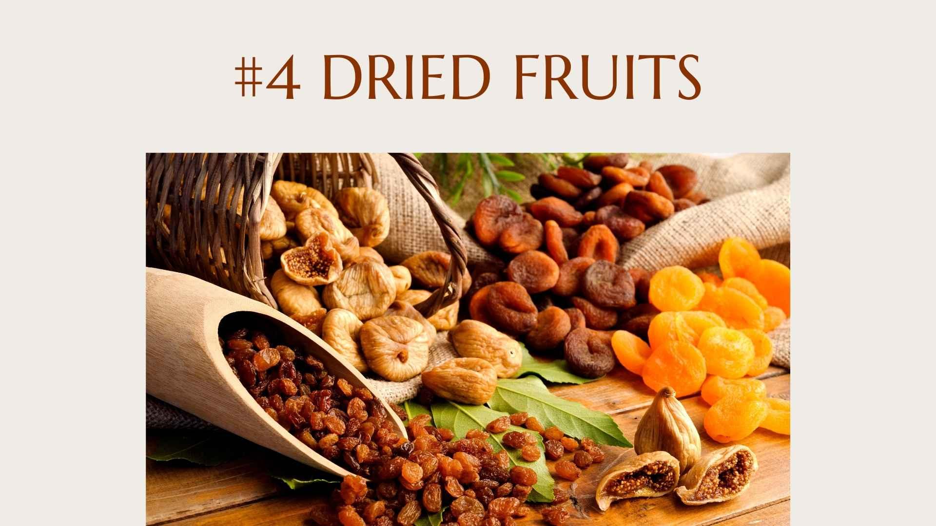 #4 dried fruits