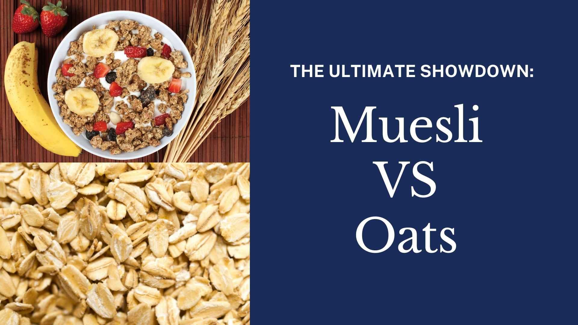 muesli vs oats