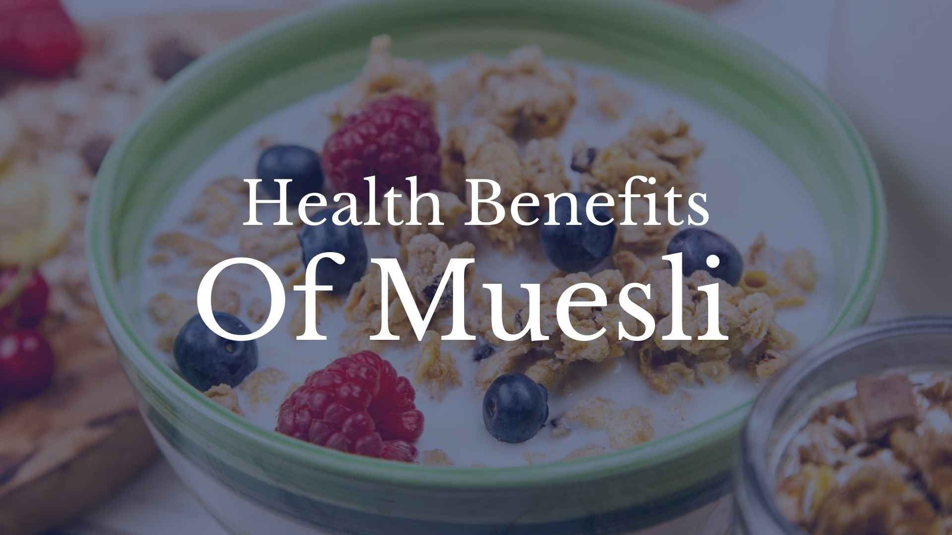 health benefits of muesli
