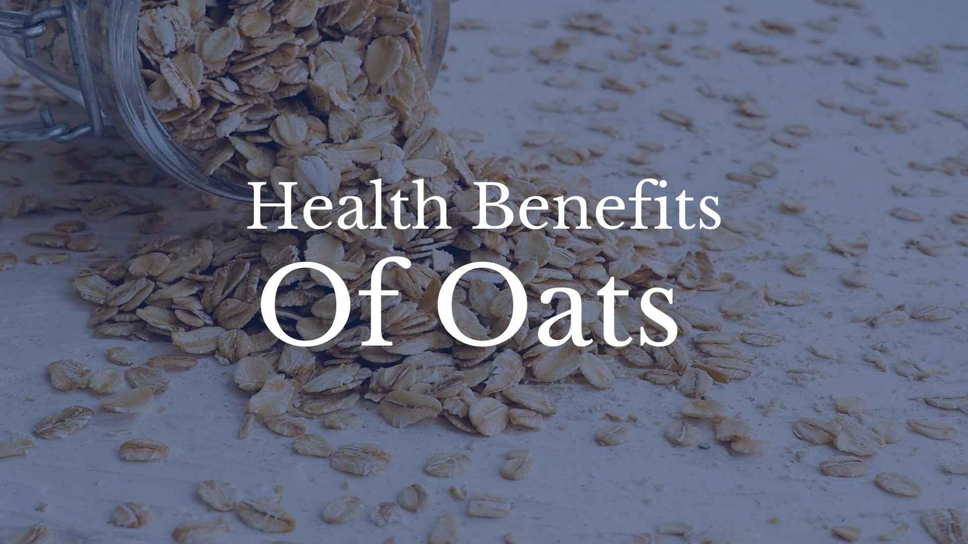 health benefits of oat and oatmeal