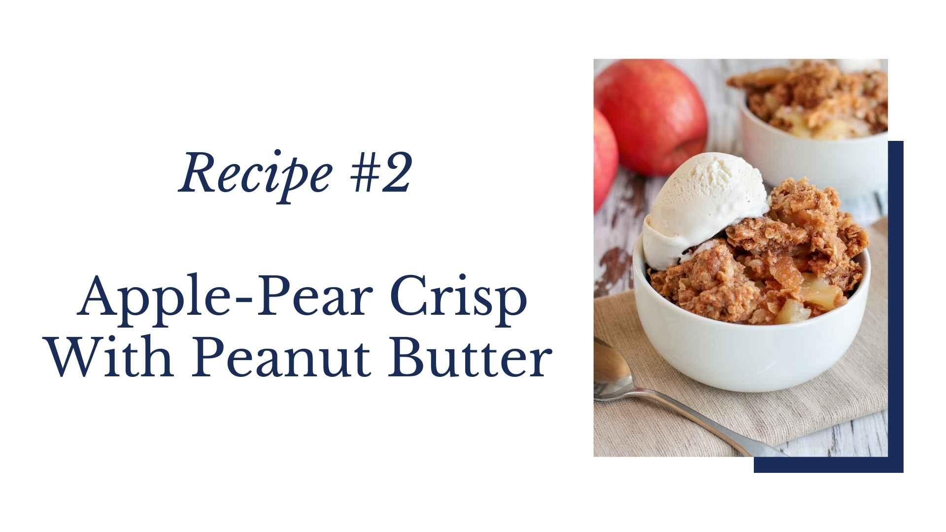 apple pear crisp peanut butter