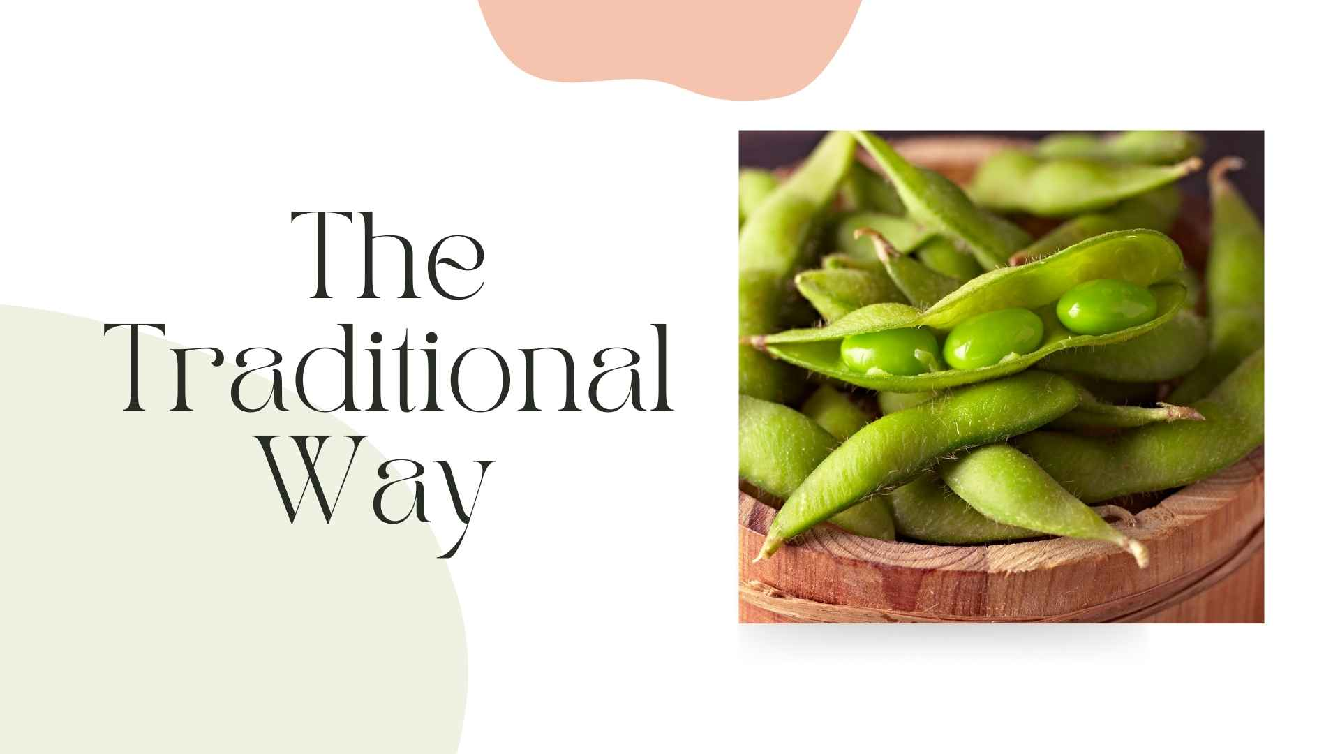 the traditional way to prepare edamame